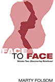 Face to Face: Volume Two: Discovering Relational