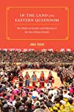 In the Land of the Eastern Queendom : The Politics of Gender and Ethnicity on the Sino-Tibetan Border, Jinba, Tenzin, 0295993065