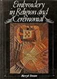 img - for Embroidery in religion and ceremonial book / textbook / text book