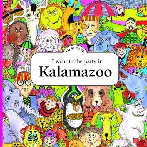 I Went to the Party in Kalamazoo by Shankman, Ed (2013) -