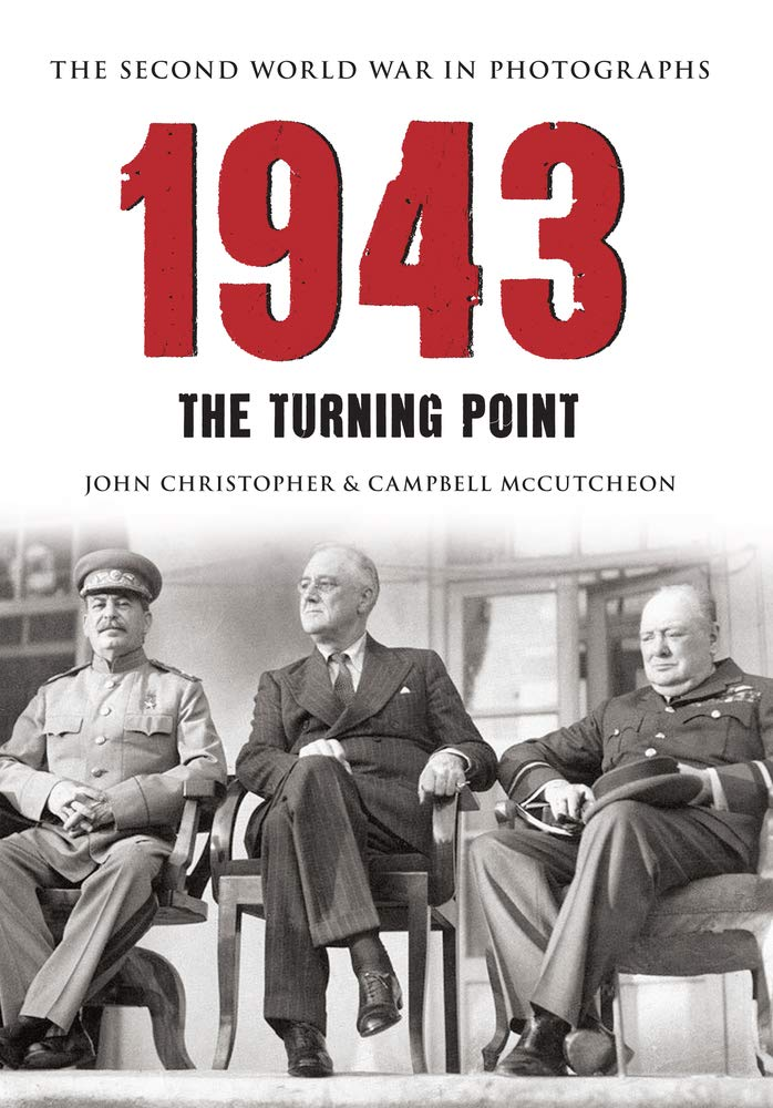 Download 1943 The Second World War in Photographs: The Turning Point pdf