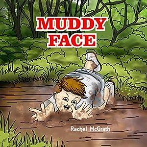 Muddy Face Audiobook