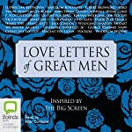 Love Letters of Great Men | Various Authors