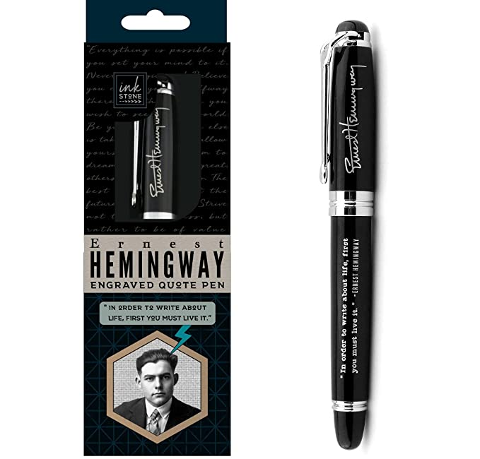 "Ernest Hemingway Engraved Quote Pen -""in Order to Write About Life, First You Must Live it."""