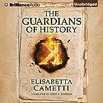 The Guardians of History: K Series, Book 1 | Elisabetta Cametti,Scott P. Sheridan - translator