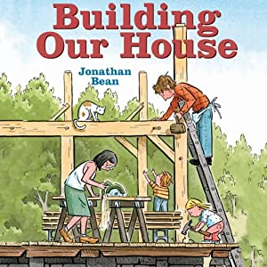 Building Our House Audiobook