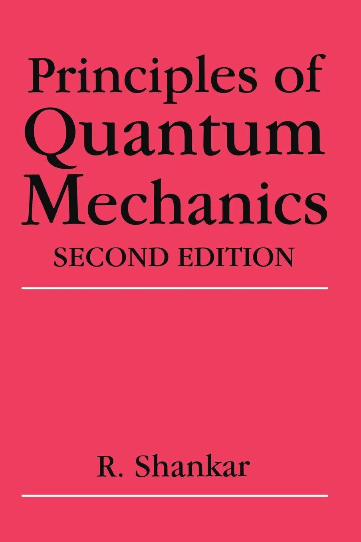 Principles of Quantum Mechanics, 2nd Edition by imusti