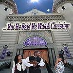 ...But He Said He Was a Christian | Chayil Champion