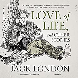 Love of Life, and Other Stories