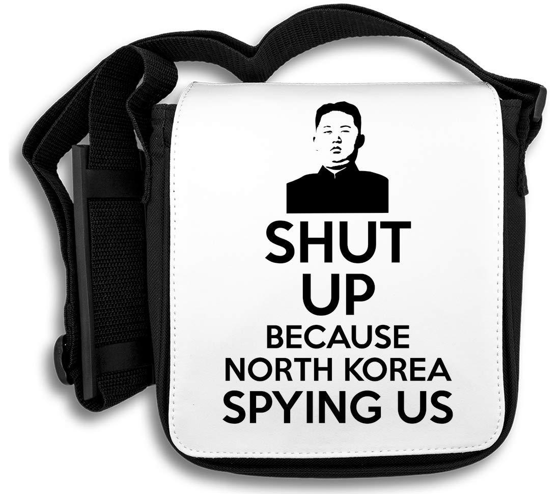 Shut Up Because North Korea Spying Us Sac d'épaule