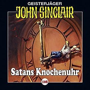 Satans Knochenuhr (John Sinclair 108) Hörspiel