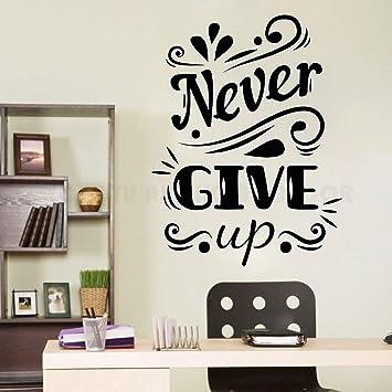 Never Give Up Quote Adesivo Sticker Camera da letto Home ...