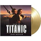 Back To Titanic: Original Motion Picture Soundtrack (Vinyl)