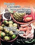 Diccionario Culinario Mexicano Bilinge (Spanish Edition)