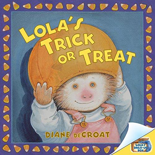 Lola's Trick or Treat (Lola Dress-Up Box) pdf epub