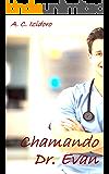 Chamando Dr. Evan