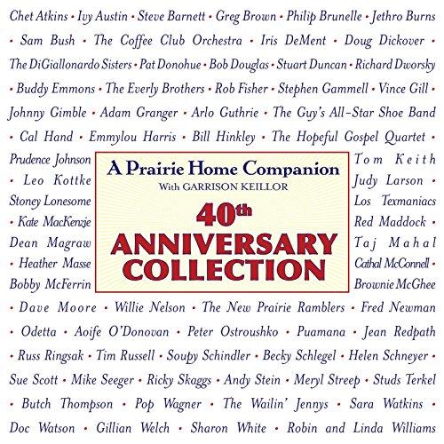 Prairie Home Companion 40th Anniversary Collection by HighBridge Audio