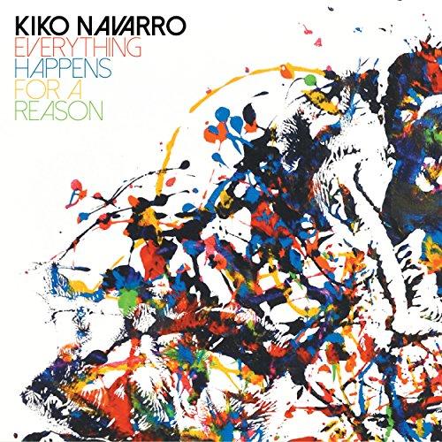 Kiko Navarro - Everything Happens For A Reason (2017) [WEB FLAC] Download