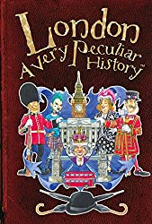London, A Very Peculiar History (Cherished Library)
