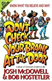 Don't Check Your Brains at the Door, Josh McDowell and Bob Hostetler, 0849932343