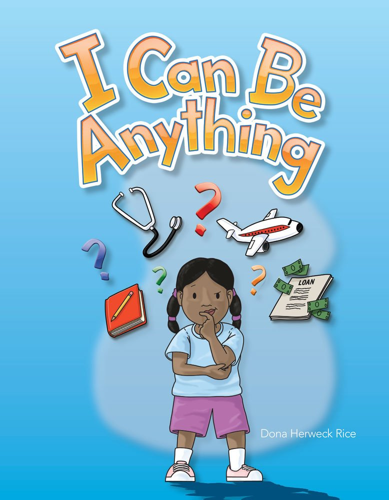 I Can Be Anything (Early Childhood Themes) ebook