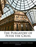 The Purgatory of Peter the Cruel, James Greenwood and Ernest Henry Griset, 1142821463