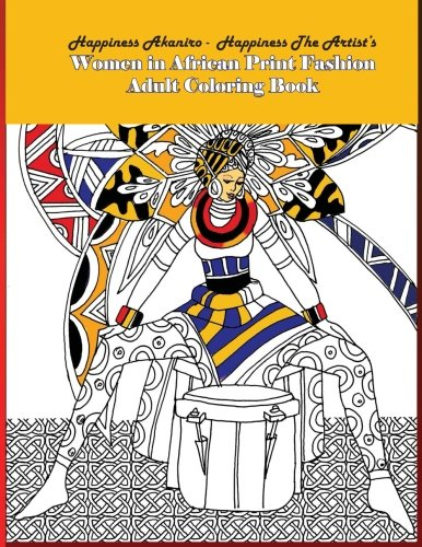 : Women in African Print Fashion Adult Coloring Book (Coloring Book for Adults) (Volume 1)