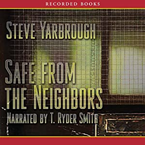 Safe from the Neighbors Audiobook
