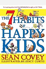 The 7 Habits of Happy Kids Hardcover