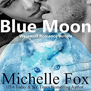 Blue Moon Werewolf Romance Bundle Audiobook