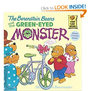 The Berenstain Bears and the Green Eyed Monster (First Time Books(R)) Jan Berenstain