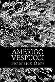Amerigo Vespucci, Frederick Ober, 1470042460
