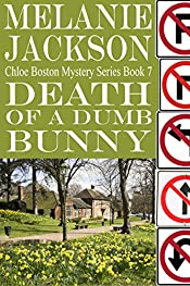 Death of a Dumb Bunny (Chloe Boston Cozy Mysteries Book 7)