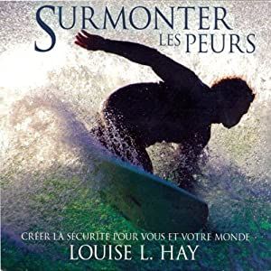 Surmonter les peurs Audiobook