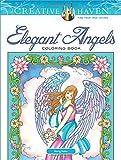 Creative Haven Elegant Angels Coloring Book (Adult Coloring)