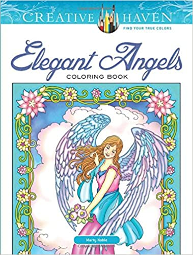 Creative Haven Elegant Angels Coloring Book (Adult Coloring): Marty ...