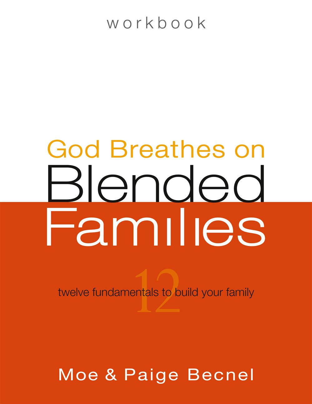 Workbooks god and family student workbook pdf : God Breathes on Blended Families Workbook - Second Edition: Moe ...