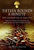 Fifteen Rounds a Minute, Michael Craster, 1848846851