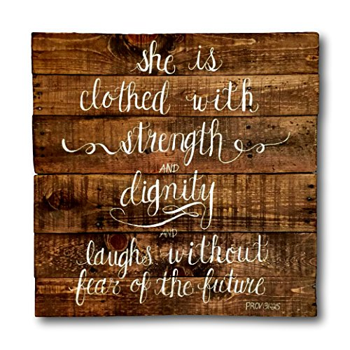 She Is Clothed With Strength and Dignity Wood Sign / Nursery Decor / Pallet Art
