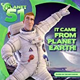 Planet 51: It Came from Planet Earth!