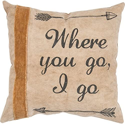 Primitives by Kathy Canvas Distressed Throw Pillow, 14-Inch Square, Where You Go I Go