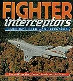 Fighter Interceptors 9780850459326