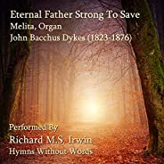 Eternal Father Strong To Save (Melita, Organ And Trumpet Descant)
