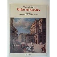 Orfeo ed Euridice (Opera Vocal Score Series, 46289)