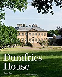 Dumfries House: An Architectural Story