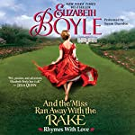 And the Miss Ran Away with the Rake : Rhymes with Love, Book 2 | Elizabeth Boyle