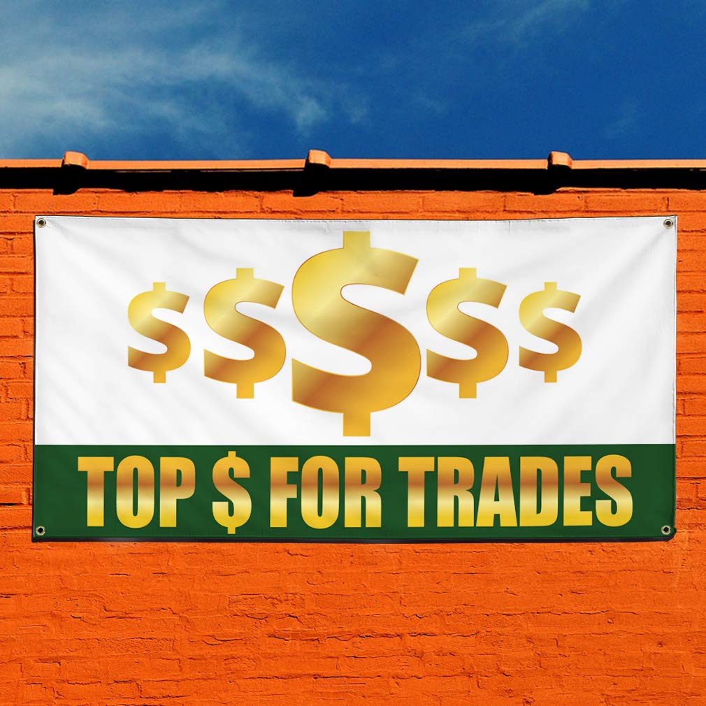 Vinyl Banner Sign Top $ for Trades Business Top $ for Trades Marketing Advertising White Multiple Sizes Available 6 Grommets Set of 2 32inx80in