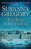 The Body in the Thames: Chaloner's Sixth Exploit in Restoration London (Exploits of Thomas Chaloner)