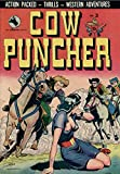 Cow Puncher # 3 1947: Comic Book