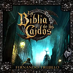 La Biblia de los Caídos [The Bible of the Fallen] Audiobook